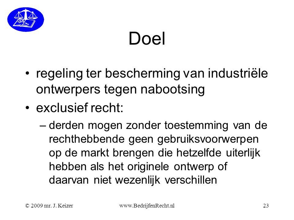 Doel •regeling ter bescherming van industriële ontwerpers tegen nabootsing •exclusief recht: –derden mogen zonder toestemming van de rechthebbende gee