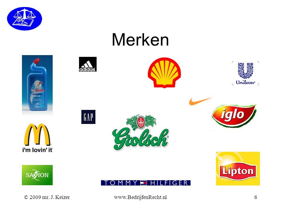 Merken © 2009 mr. J. Keizerwww.BedrijfenRecht.nl6
