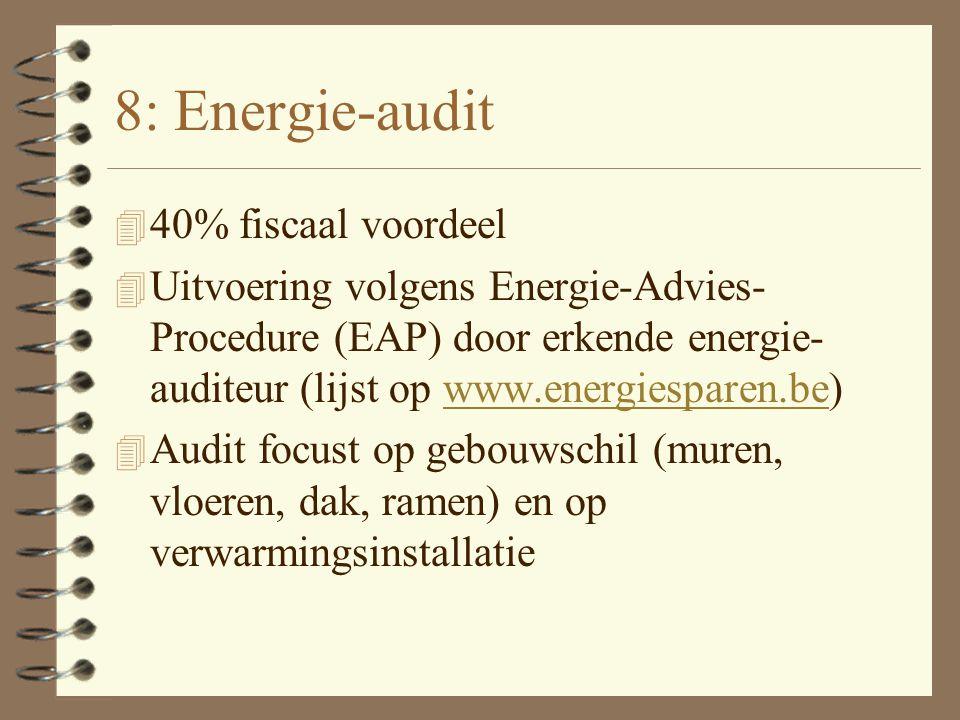 7: Thermostatische kranen 4 Nieuwbouw en renovatie (40%) 4 Thermostatische kranen en kamerthermostaat komen in aanmerking 4 Laten een betere regeling