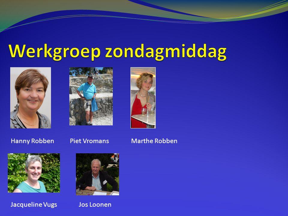 Hanny RobbenPiet Vromans Jacqueline Vugs Marthe Robben Jos Loonen