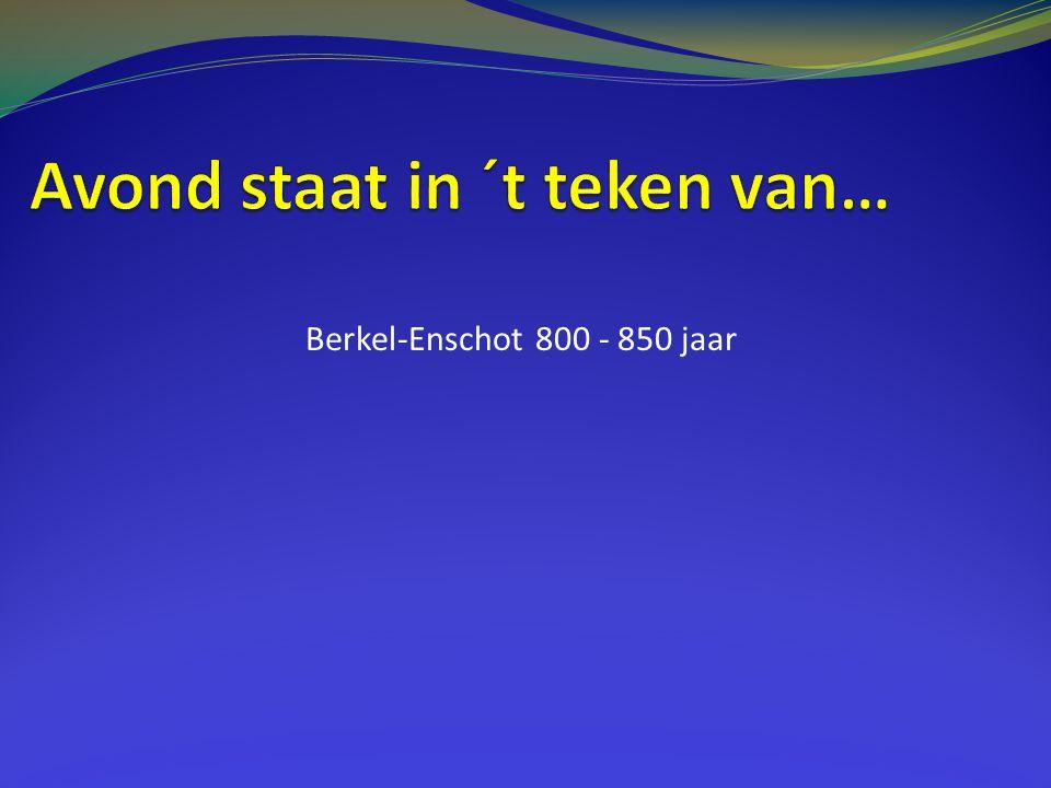 Berkel-Enschot 800 - 850 jaar