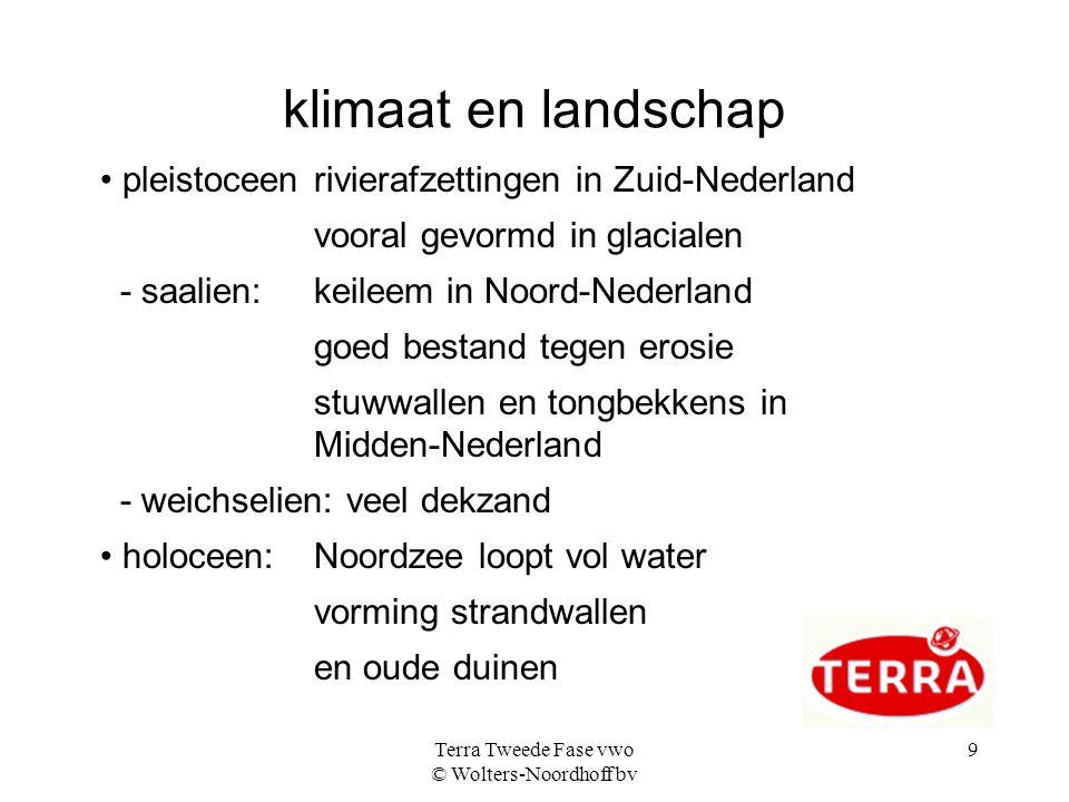 Terra Tweede Fase vwo © Wolters-Noordhoff bv 10 veranderingen i n het wereldklimaat (1)