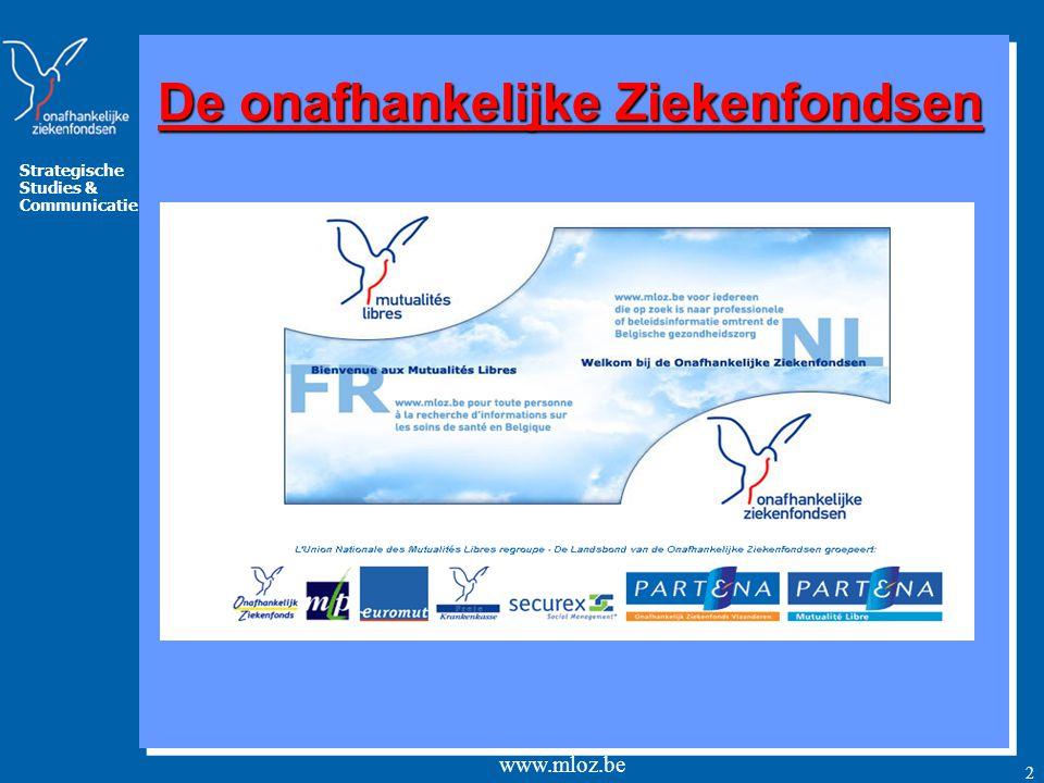 Strategische Studies & Communicatie www.mloz.be 2 De onafhankelijke Ziekenfondsen