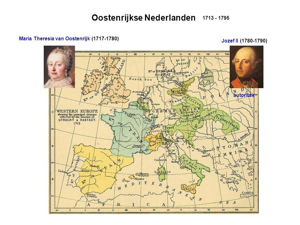 Maria Theresia van Oostenrijk (1717-1780) Jozef II (1780-1790) autoritair Oostenrijkse Nederlanden 1713 - 1795