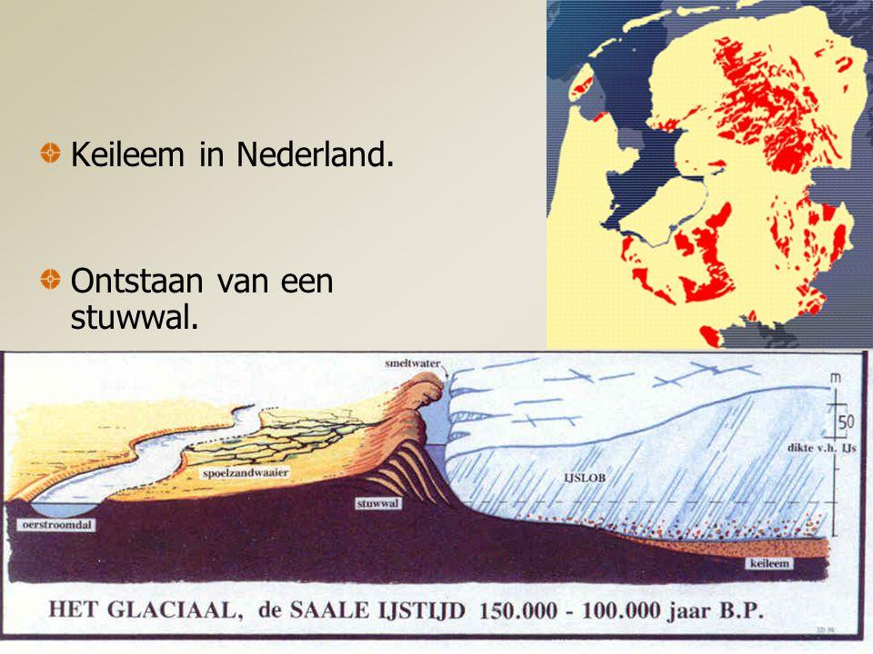 Keileem in Nederland. Ontstaan van een stuwwal.
