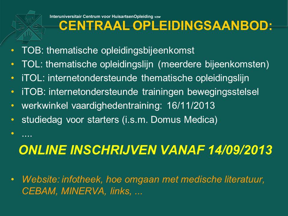 CENTRAAL OPLEIDINGSAANBOD: •TOB: thematische opleidingsbijeenkomst •TOL: thematische opleidingslijn (meerdere bijeenkomsten) •iTOL: internetondersteun