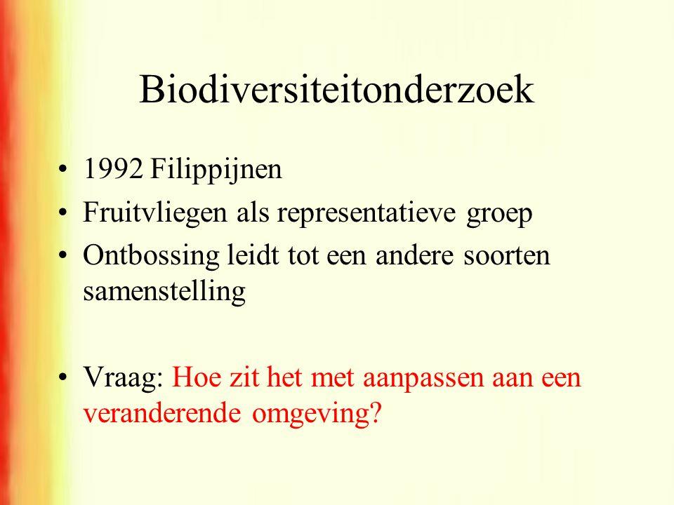 Biodiversiteitonderzoek •1992 Filippijnen •Fruitvliegen als representatieve groep •Ontbossing leidt tot een andere soorten samenstelling •Vraag: Hoe z