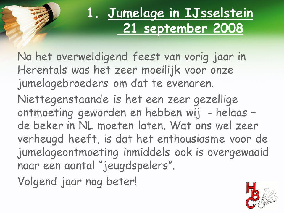 Na het overweldigend feest van vorig jaar in Herentals was het zeer moeilijk voor onze jumelagebroeders om dat te evenaren. Niettegenstaande is het ee