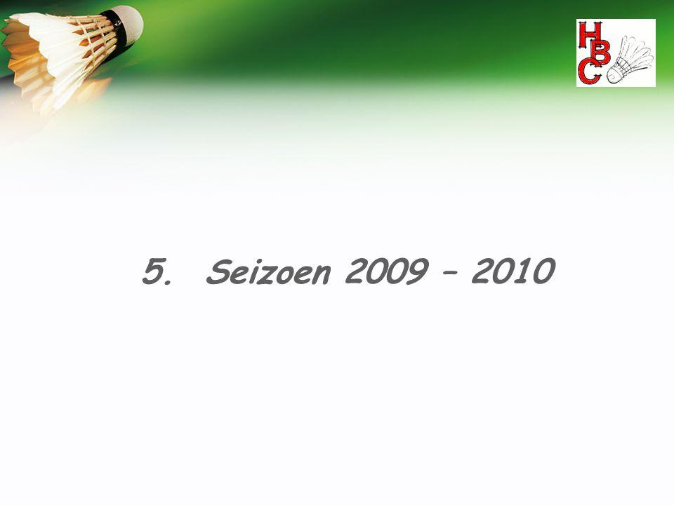 5. Seizoen 2009 – 2010