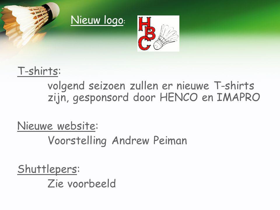 T-shirts: volgend seizoen zullen er nieuwe T-shirts zijn, gesponsord door HENCO en IMAPRO Nieuwe website: Voorstelling Andrew Peiman Shuttlepers: Zie