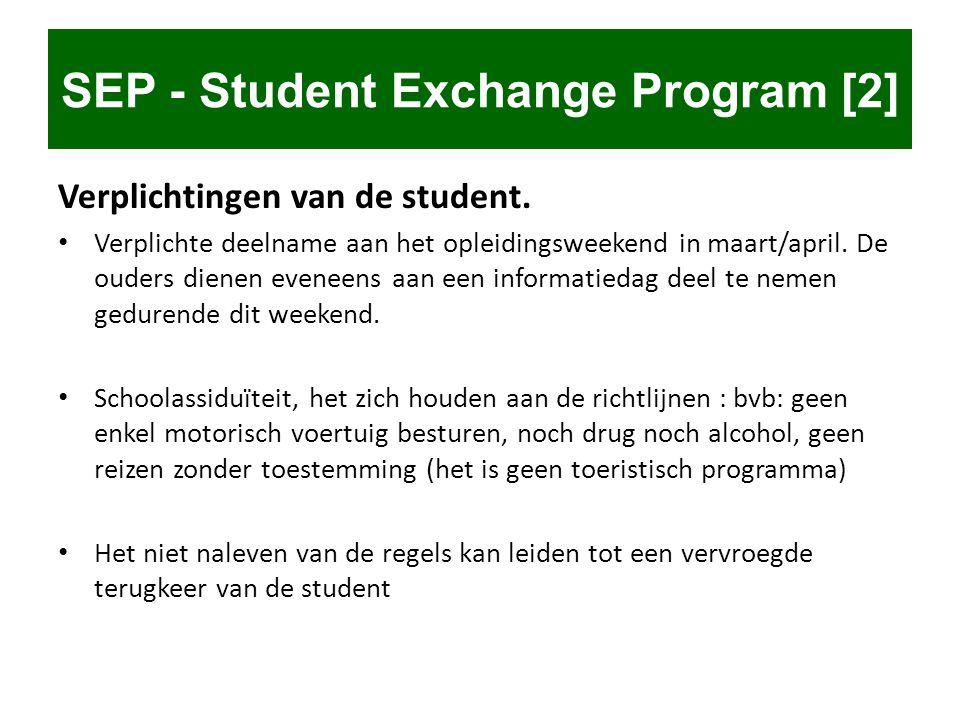 Verplichtingen van de student. • Verplichte deelname aan het opleidingsweekend in maart/april. De ouders dienen eveneens aan een informatiedag deel te