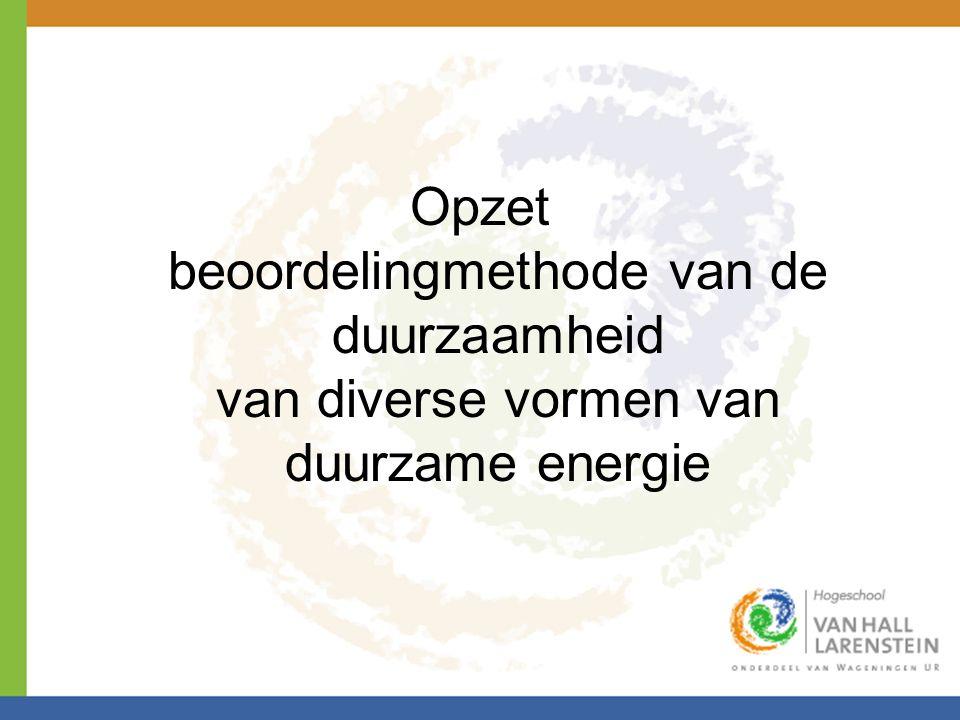 Opzet beoordelingmethode van de duurzaamheid van diverse vormen van duurzame energie