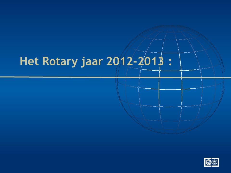 Het Rotary jaar 2012-2013 :