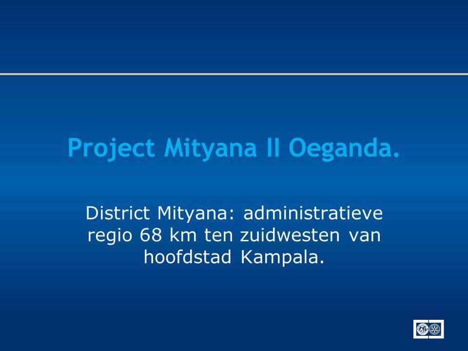 Project Mityana II Oeganda. District Mityana: administratieve regio 68 km ten zuidwesten van hoofdstad Kampala.