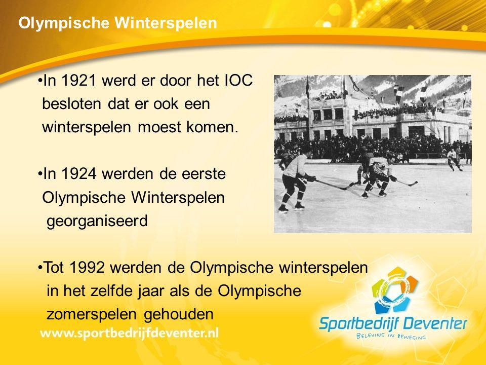 •In 1921 werd er door het IOC besloten dat er ook een winterspelen moest komen. •In 1924 werden de eerste Olympische Winterspelen georganiseerd •Tot 1
