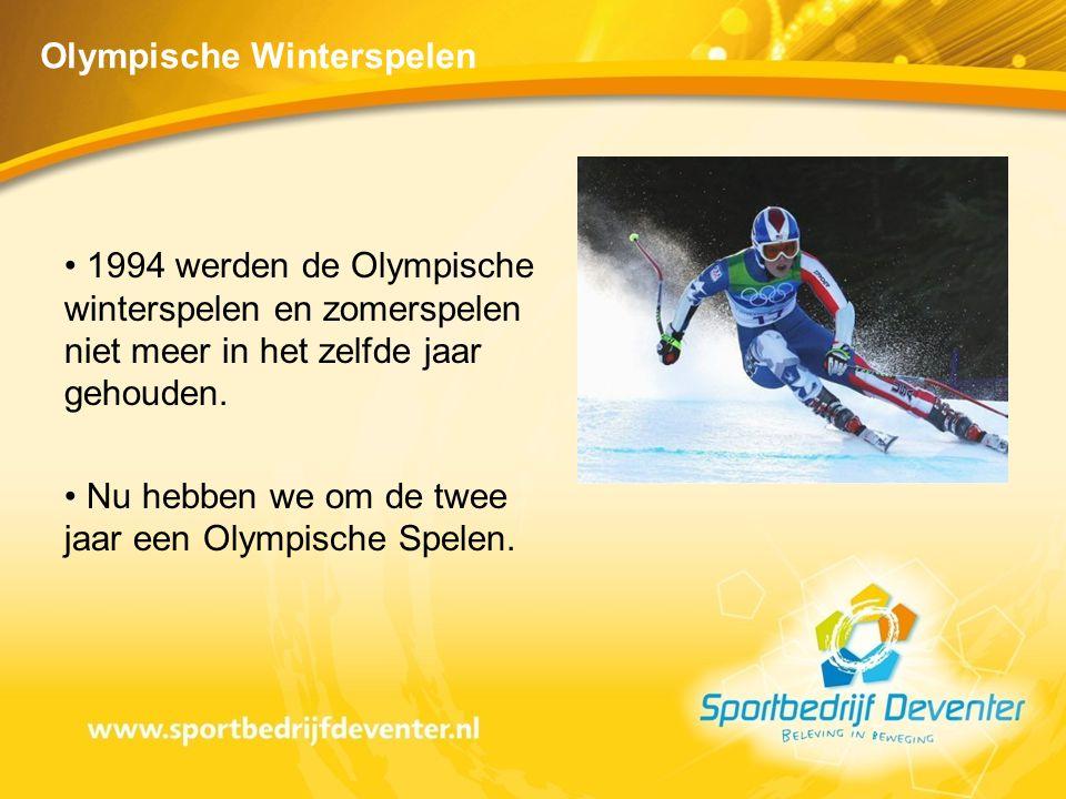 • 1994 werden de Olympische winterspelen en zomerspelen niet meer in het zelfde jaar gehouden. • Nu hebben we om de twee jaar een Olympische Spelen.
