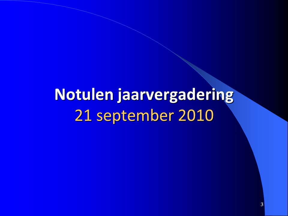 3 Notulen jaarvergadering 21 september 2010