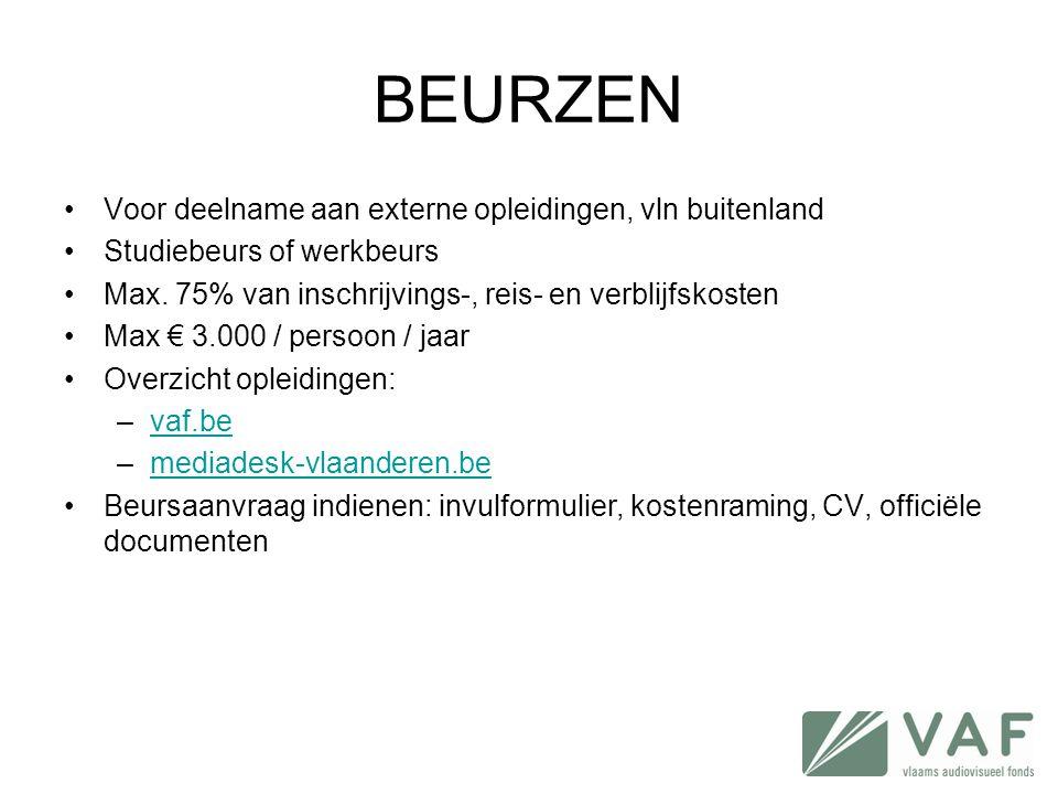BEURZEN •Voor deelname aan externe opleidingen, vln buitenland •Studiebeurs of werkbeurs •Max. 75% van inschrijvings-, reis- en verblijfskosten •Max €