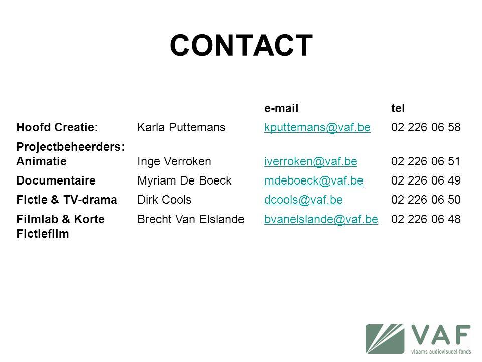 CONTACT e-mailtel Hoofd Creatie:Karla Puttemanskputtemans@vaf.be02 226 06 58 Projectbeheerders: AnimatieInge Verrokeniverroken@vaf.be02 226 06 51 Docu
