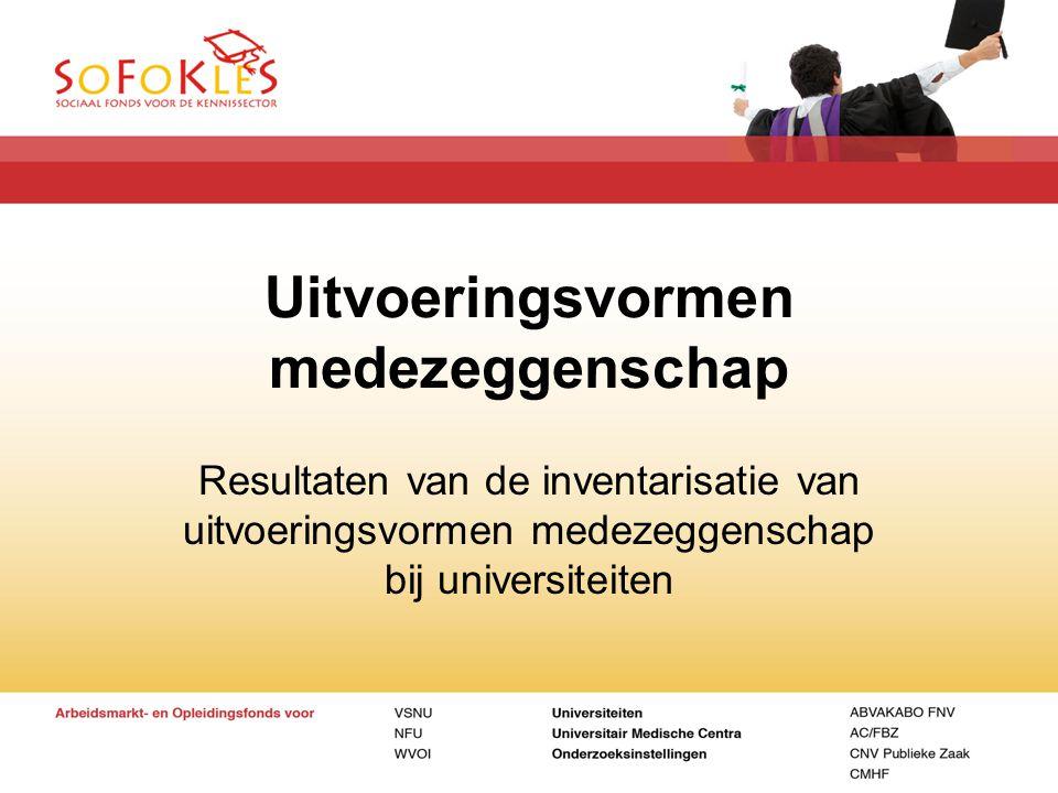 Uitvoeringsvormen medezeggenschap Resultaten van de inventarisatie van uitvoeringsvormen medezeggenschap bij universiteiten