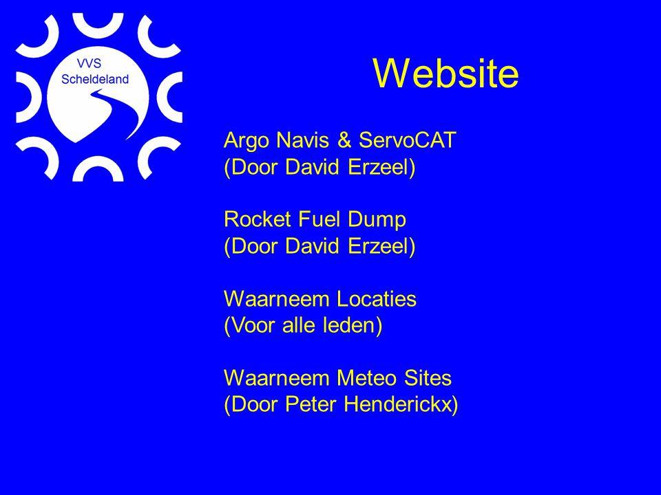 Website Argo Navis & ServoCAT (Door David Erzeel) Rocket Fuel Dump (Door David Erzeel) Waarneem Locaties (Voor alle leden) Waarneem Meteo Sites (Door