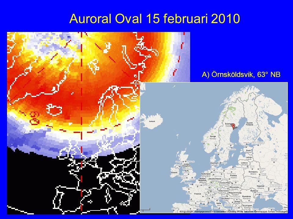 A) Örnsköldsvik, 63° NB Auroral Oval 15 februari 2010