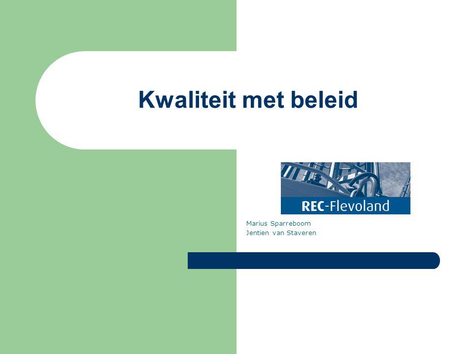 Kwaliteit met beleid Marius Sparreboom Jentien van Staveren