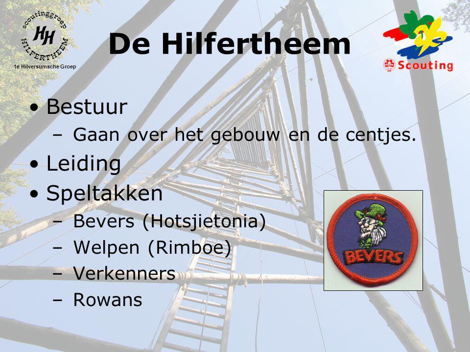 1e Hilversumsche Groep De Hilfertheem •Bestuur – Gaan over het gebouw en de centjes.