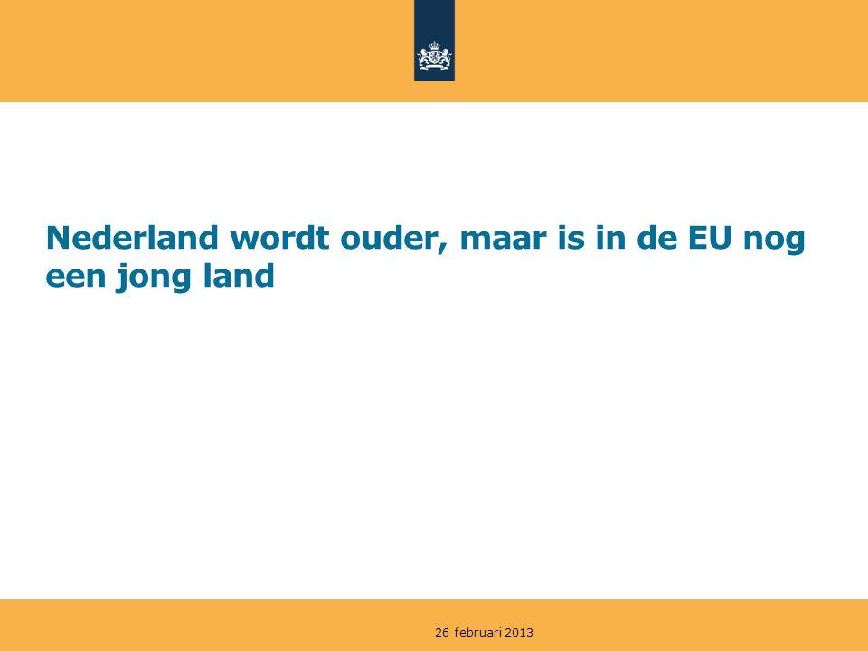 Nederland wordt ouder, maar is in de EU nog een jong land 26 februari 2013