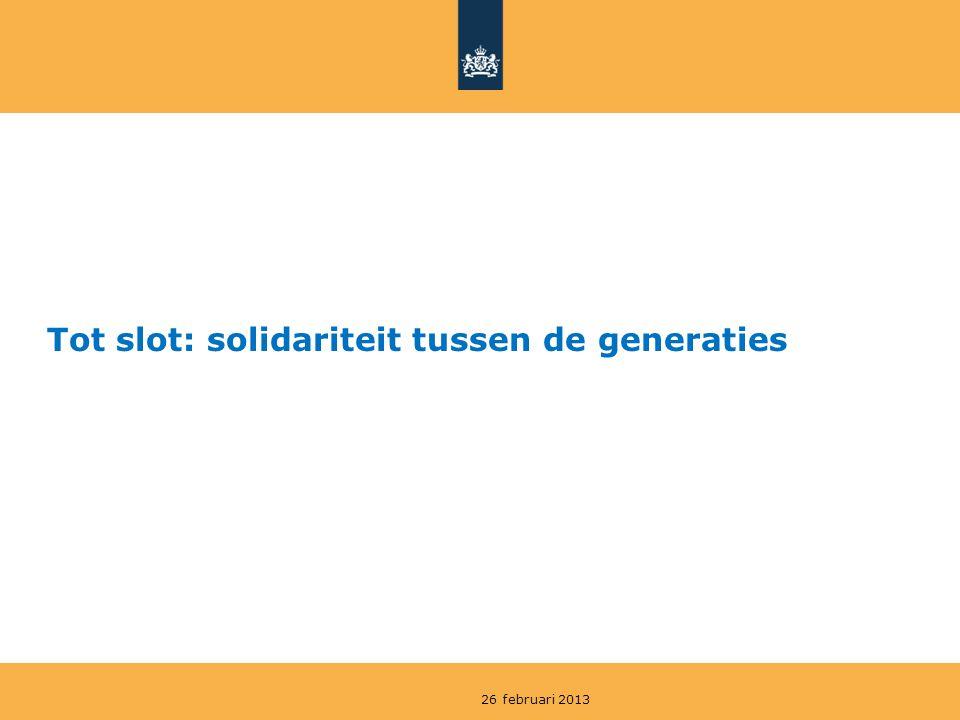 Tot slot: solidariteit tussen de generaties 26 februari 2013