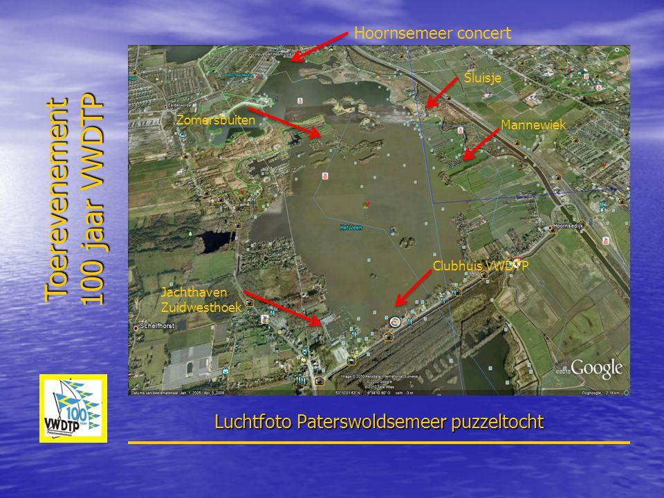 Toerevenement 100 jaar VWDTP Luchtfoto Paterswoldsemeer puzzeltocht Clubhuis VWDTP Sluisje Hoornsemeer concert Jachthaven Zuidwesthoek Zomersbuiten Ma