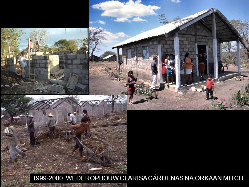 1999-2000WEDEROPBOUW CLARISA CÁRDENAS NA ORKAAN MITCH