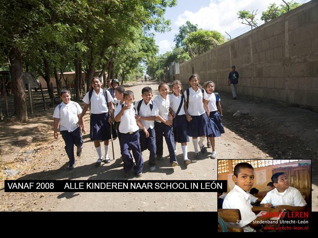 VANAF 2008ALLE KINDEREN NAAR SCHOOL IN LEÓN