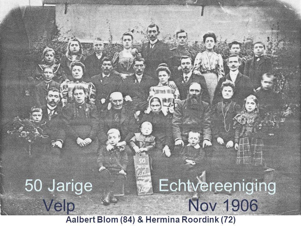 50 Jarige Echtvereeniging Velp Nov 1906 Aalbert Blom (84) & Hermina Roordink (72)