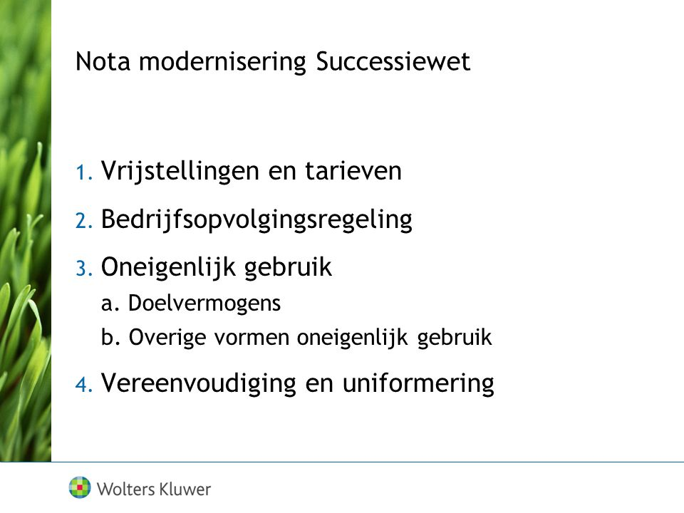 Nota modernisering Successiewet 1.Vrijstellingen en tarieven 2.