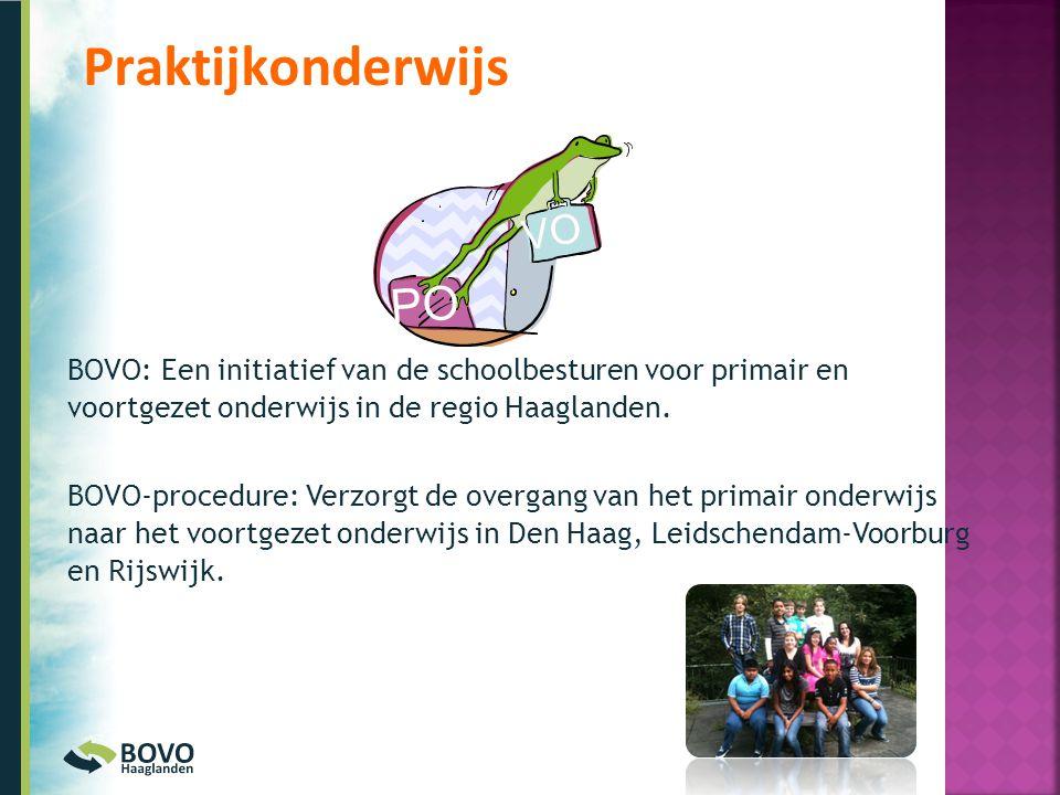 BOVO: Een initiatief van de schoolbesturen voor primair en voortgezet onderwijs in de regio Haaglanden. BOVO-procedure: Verzorgt de overgang van het p