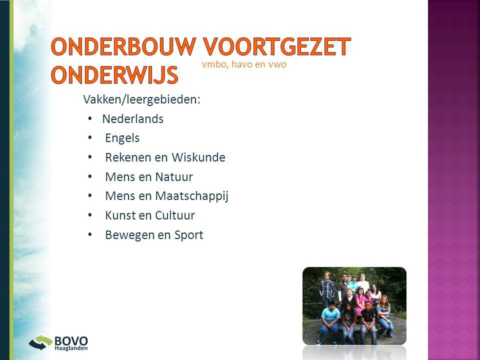 Vakken/leergebieden: • Nederlands • Engels • Rekenen en Wiskunde • Mens en Natuur • Mens en Maatschappij • Kunst en Cultuur • Bewegen en Sport vmbo, h