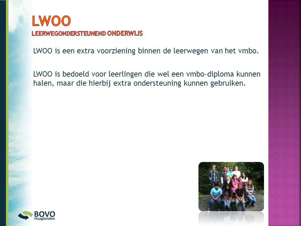 LWOO is een extra voorziening binnen de leerwegen van het vmbo. LWOO is bedoeld voor leerlingen die wel een vmbo-diploma kunnen halen, maar die hierbi
