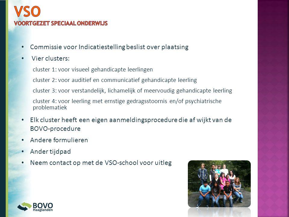 • Commissie voor Indicatiestelling beslist over plaatsing • Vier clusters: cluster 1: voor visueel gehandicapte leerlingen cluster 2: voor auditief en