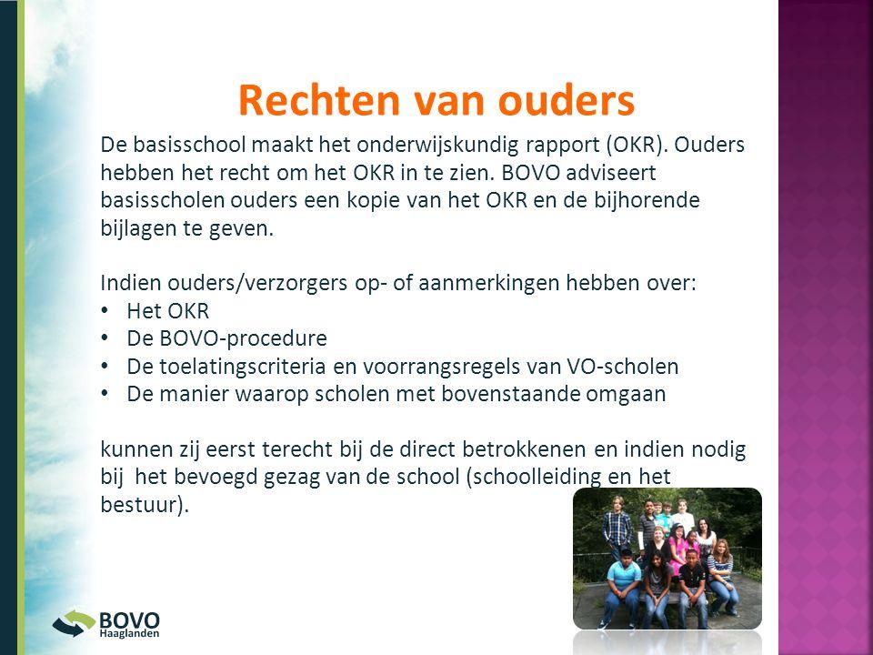 De basisschool maakt het onderwijskundig rapport (OKR). Ouders hebben het recht om het OKR in te zien. BOVO adviseert basisscholen ouders een kopie va