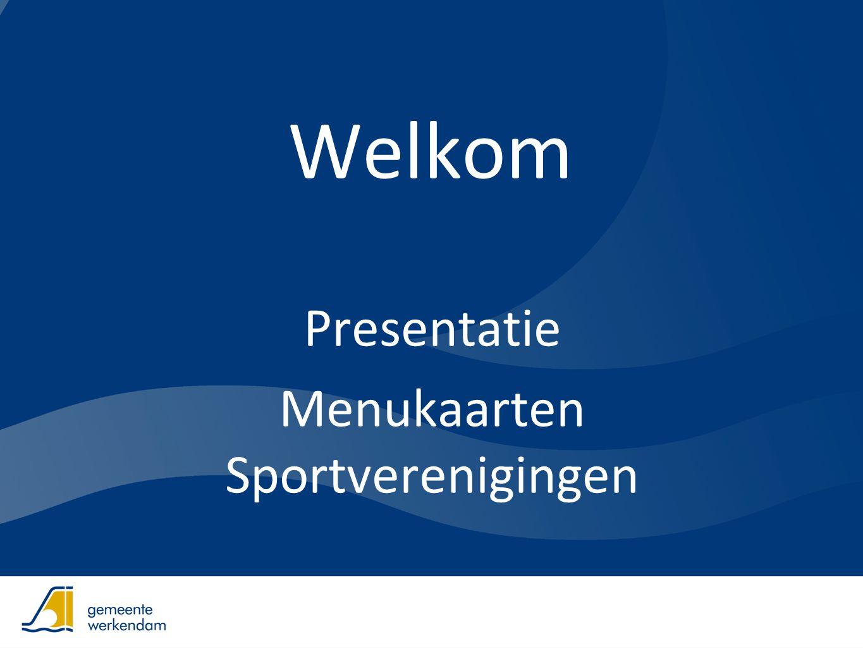 Welkom Presentatie Menukaarten Sportverenigingen