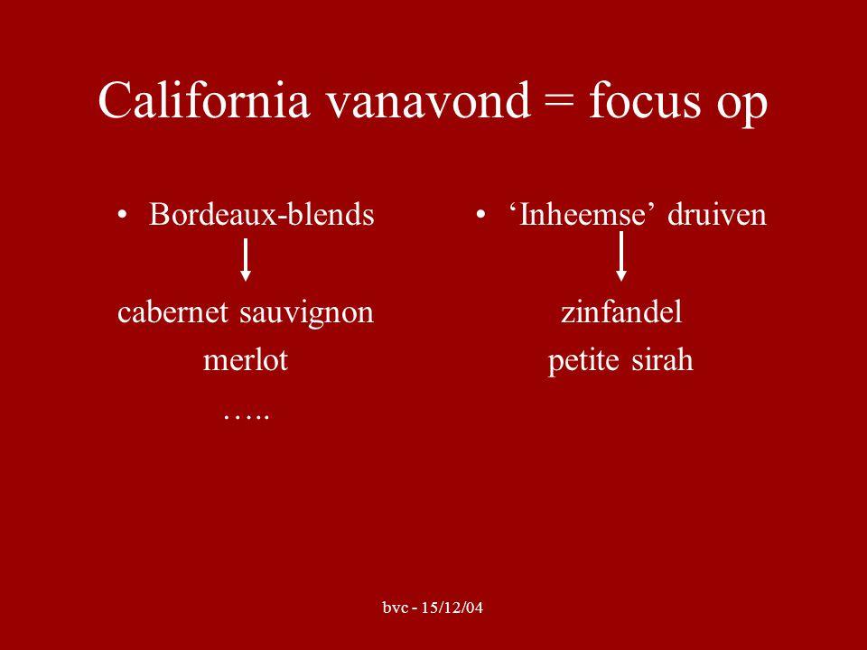 bvc - 15/12/04 Bordeaux look-a-like: cab.sauvignon / merlot /...