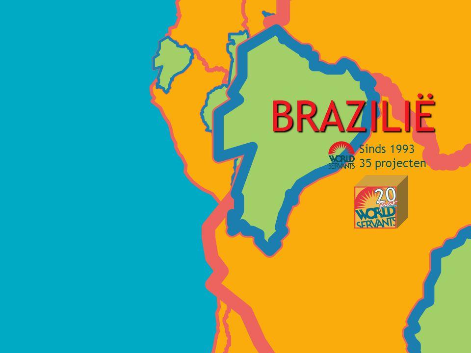 BRAZILIË Sinds 1993 35 projecten