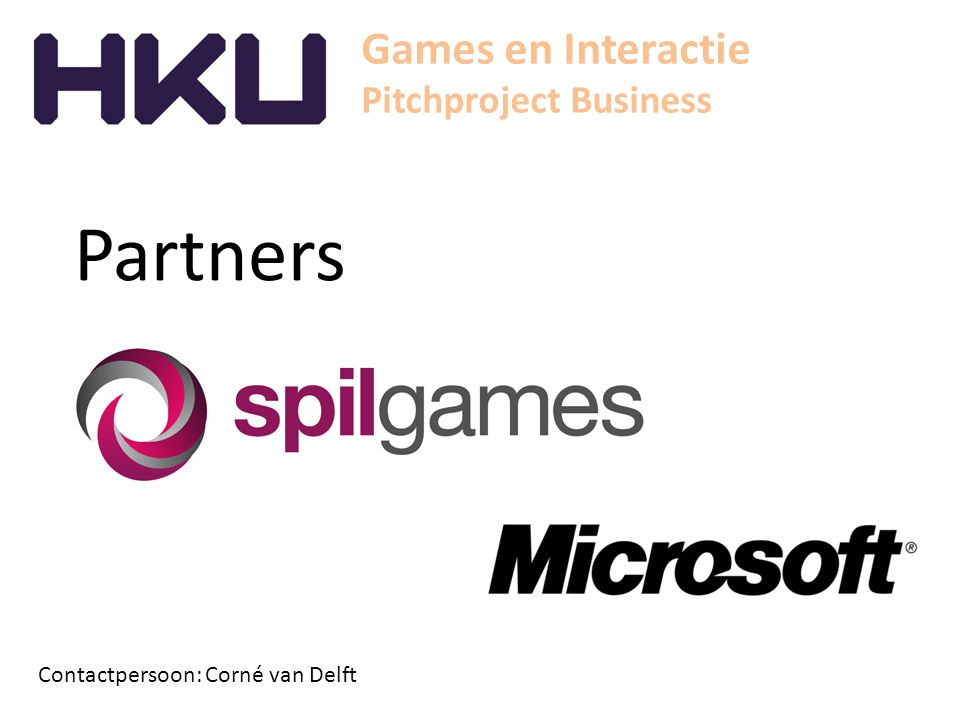 Games en Interactie Pitchproject Business Partners Contactpersoon: Corné van Delft