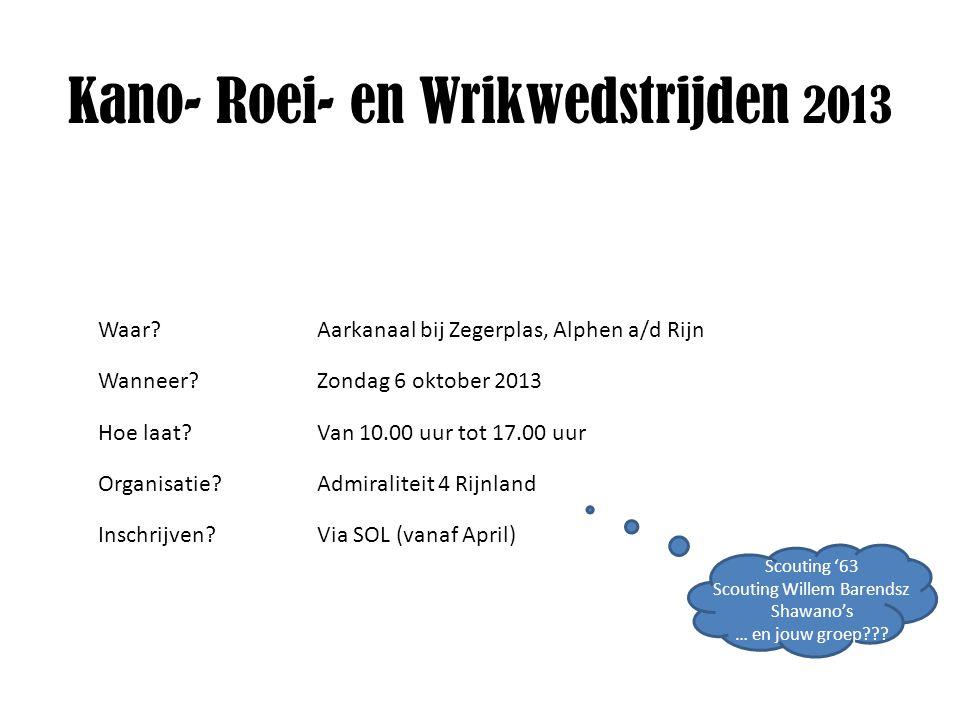 Lokatie: Alphen aan den Rijn Aarkanaal ter hoogte van Zegerplas P Voldoende parkeergelegenheid Kano- Roei- en Wrikwedstrijden 2013