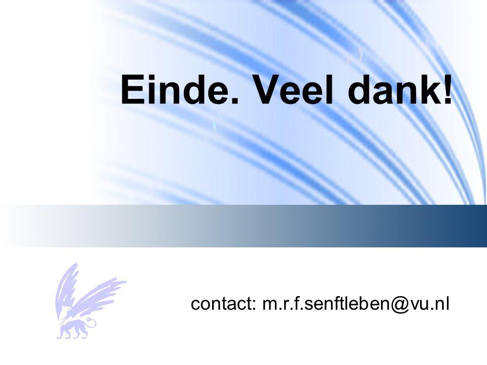 Einde. Veel dank! contact: m.r.f.senftleben@vu.nl