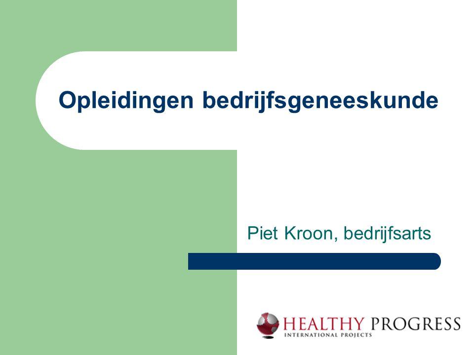 Opleidingen bedrijfsgeneeskunde Piet Kroon, bedrijfsarts