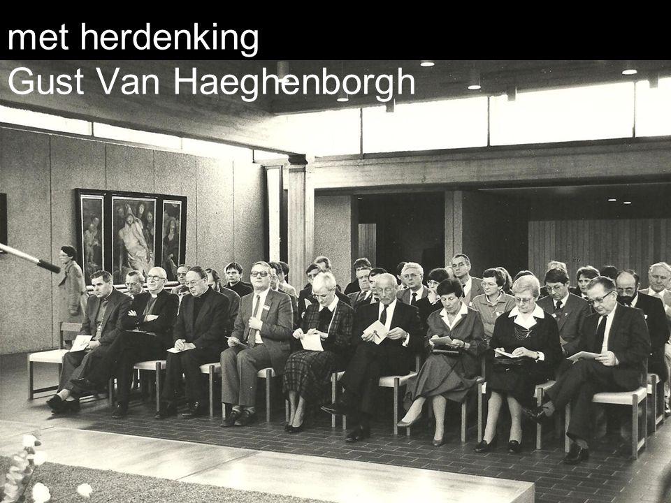 met herdenking Gust Van Haeghenborgh