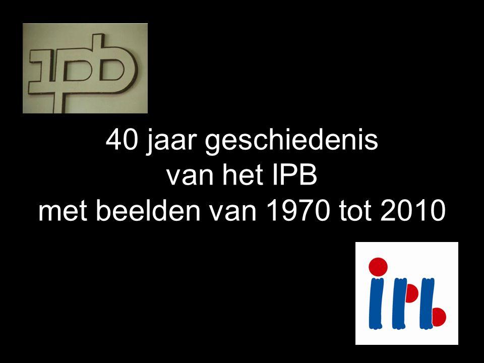40 jaar geschiedenis van het IPB met beelden van 1970 tot 2010