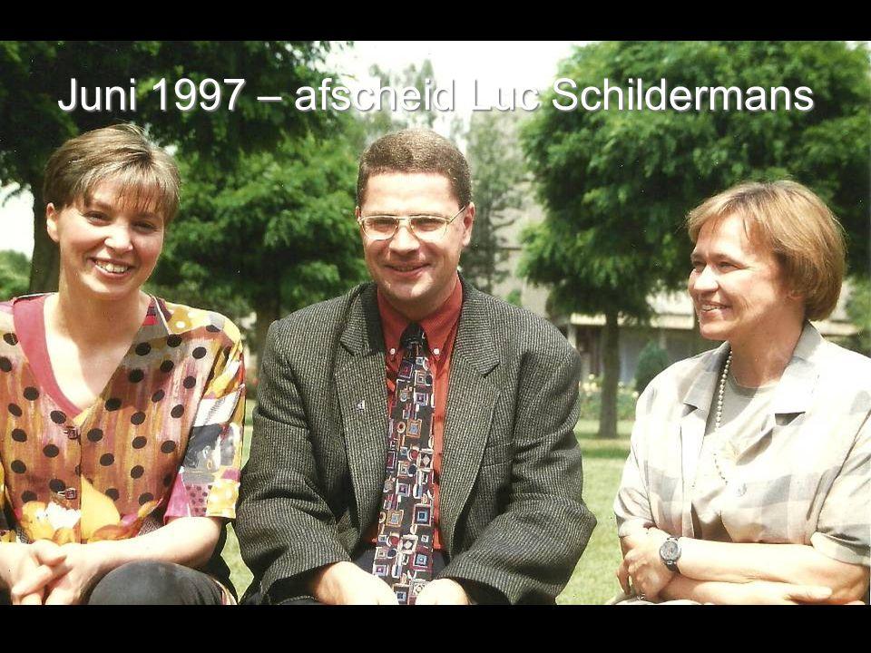 Juni 1997 – afscheid Luc Schildermans